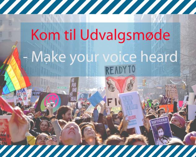 Kom til Udvalgsmøde- Make your voice heard